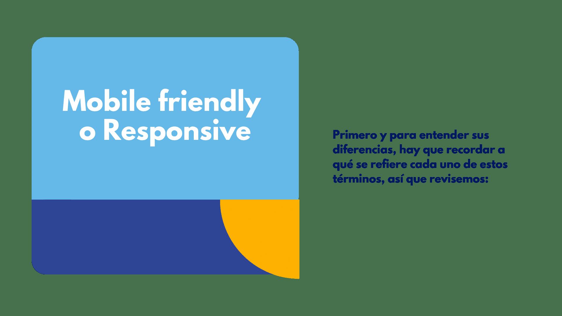 mobile friendly o responsive